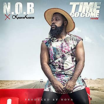 Time Go Come (feat. Okyeame Kwame)