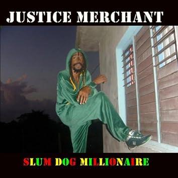 Slum Dog Millionaire
