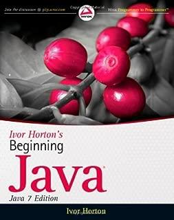 By Ivor Horton - Ivor Horton's Beginning Java (Java 7 Edition) (8/28/11)