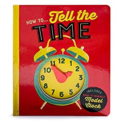 How to Tell Time (Children's Interactive Daily Task Instructional Board Books)