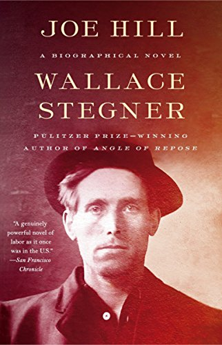 Compare Textbook Prices for Joe Hill: A Biographical Novel  ISBN 9780525435419 by Stegner, Wallace