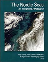 The Nordic Seas: An Integrated Perspective (Geophysical Monograph Series)