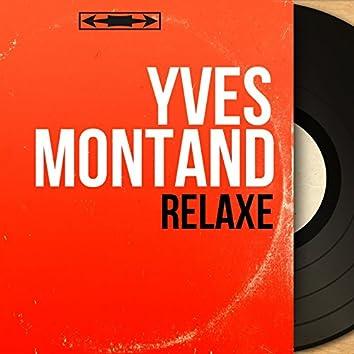 Relaxe (Mono Version)