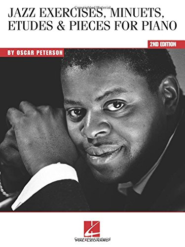 Oscar Peterson: Jazz Exercises, Minuets, Etudes And Pieces For Piano - 2nd Edition [Lingua inglese]