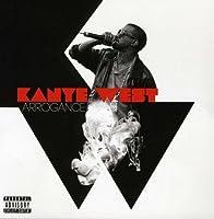 Arrogance by Kanye West