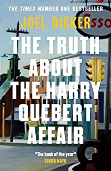 The Truth About the Harry Quebert Affair: The million-copy bestselling sensation (English Edition) por [Joël Dicker]