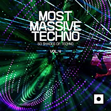 Most Massive Techno, Vol. 4 (50 Shades Of Techno)