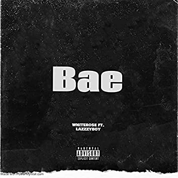 Bae (feat. Lazzzyboy)
