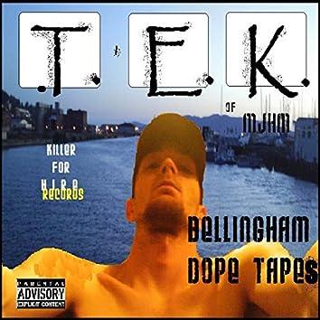 Bellingham Dope Tapes
