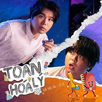 Toán Lý Hóa (feat. Chí Tâm)