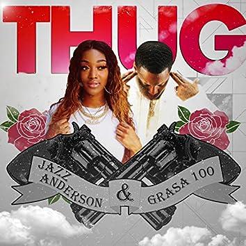 Thug (feat. Grasa 100)