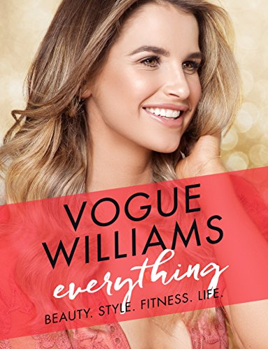 Everything: Beauty. Style. Fitness. Life. (English Edition) eBook ...