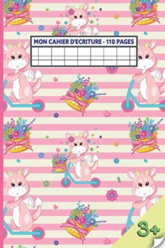 Mon Cahier d'écriture 'Dragon rose sur trottinette': pour la maternelle et le CP, Double ligne 3 mm (noir et blanc), Carnet pour s'exercer à écrire, Pour enfants de 3 à 5 ans, 110 pages, 16 x 23 cm.