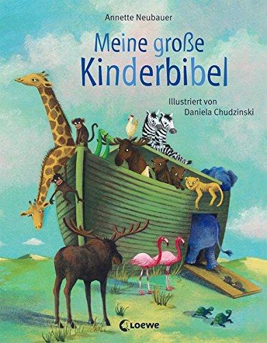 Meine große Kinderbibel: Geschichten aus der Bibel für Kindergartenkinder ab 4 Jahre