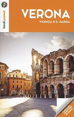 Verona, Vicenza e il Garda. Con Carta geografica ripiegata (Verdi pocket)