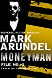 Moneyman (Meriwether Files Book 1) (English Edition)