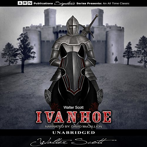 Ivanhoe                   By:                                                                                                                                 Walter Scott                               Narrated by:                                                                                                                                 David McCallion                      Length: 17 hrs and 42 mins     189 ratings     Overall 4.3