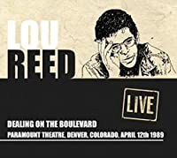 Dealing on the Boulevard - Paramount Theater, Denver, CO April 13th 1989 by Lou Reed