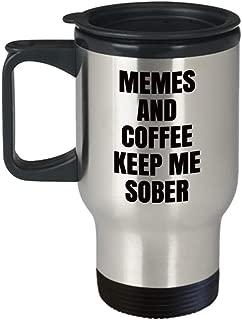 sobriety travel mug - memes and coffee keep me sober - funny gift