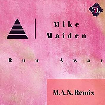 Run Away M.A.N. Remix
