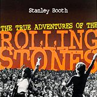 The True Adventures of the Rolling Stones                   Written by:                                                                                                                                 Stanley Booth                               Narrated by:                                                                                                                                 Nick Sullivan                      Length: 17 hrs and 45 mins     Not rated yet     Overall 0.0