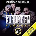 The Kurupt FM Podkast audiobook cover art