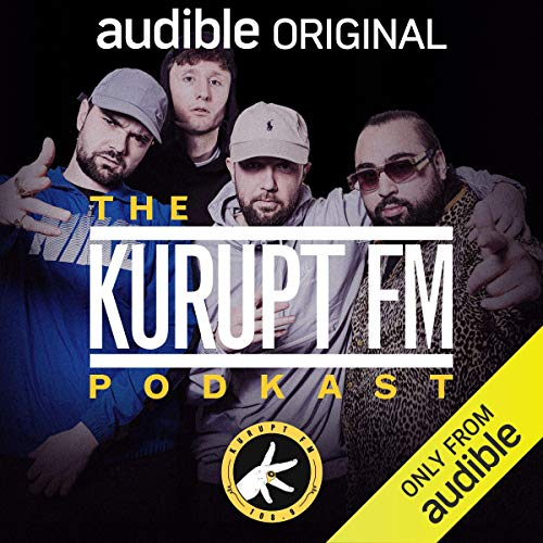 The Kurupt FM Podkast audiobook cover art