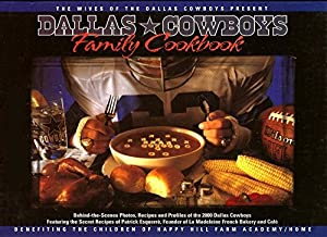 Dallas Cowboys Family Cookbook 2000 (Year 2000 edition,with secret recipes of founder of La Madeleine)