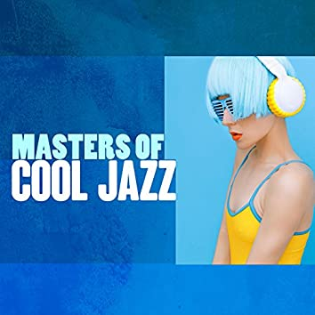 Masters of Cool Jazz