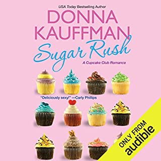 Sugar Rush                   By:                                                                                                                                 Donna Kauffman                               Narrated by:                                                                                                                                 Amanda Ronconi                      Length: 11 hrs and 8 mins     20 ratings     Overall 3.8