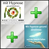 MIT HYPNOSE GESUND ABNEHMEN + MIT HYPNOSE GESUND ABNEHMEN UND DAS GEWICHT HALTEN (Hypnose-Audio-CDs)...