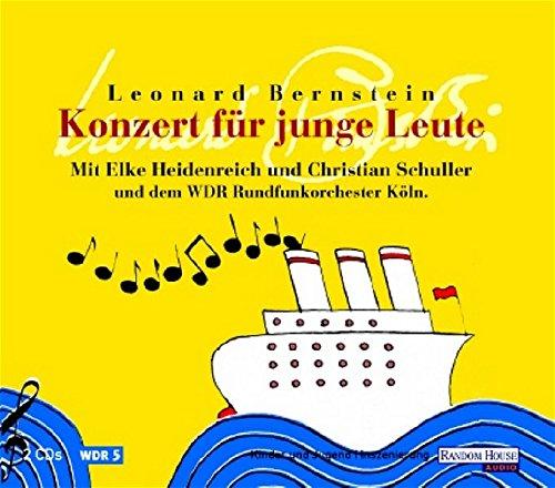 Konzert für junge Leute, 2 Audio-CDs: Die Welt der Musik in 15 Kapiteln -