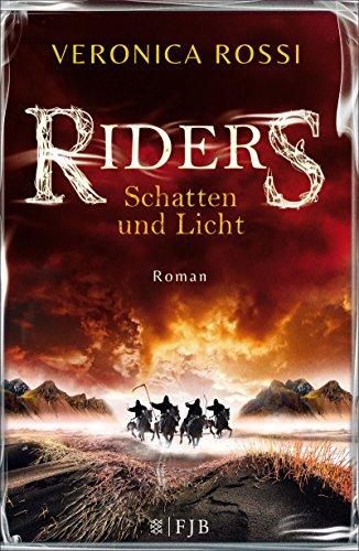Riders - Schatten und Licht: Roman