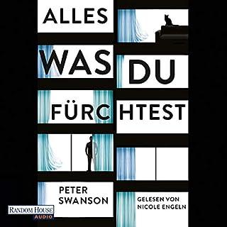 Alles, was du fürchtest                   Autor:                                                                                                                                 Peter Swanson                               Sprecher:                                                                                                                                 Nicole Engeln                      Spieldauer: 11 Std. und 21 Min.     79 Bewertungen     Gesamt 4,1