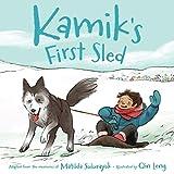 Kamik's First Sled (English Edition)