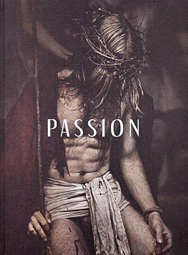 Passion: Fotografien der Passionsspiele Oberammergau 2010