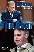 The Bear - The Unofficial Rangers Fanzine - Edition 1: 21 Mar 2012