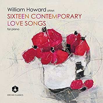 Sixteen Contemporary Love Songs for Piano