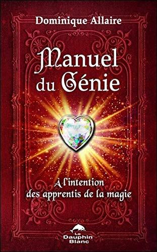 Manuel du Génie - A l'intention des apprentis de la magie