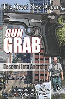 The Great New Orleans Gun Grab
