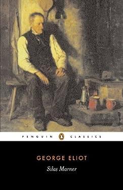 Silas Marner: Penguin Classics