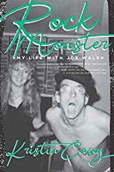 commercial Rock Monster: My Life with Joe Walsh rock star biographies