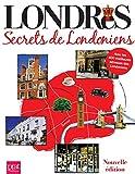 Londres - Secrets de Londoniens