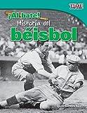 ¡Al bate! Historia del béisbol (Batter Up! History of Baseball) (TIME FOR KIDS® Nonfiction Readers)
