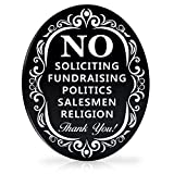 Signs Authority No Soliciting Sign for House - Metal Door Sign for deterring Unwanted Visitors - Say Go Away without Confrontation - Larger Laser Cut Oval 6' X 4.75'