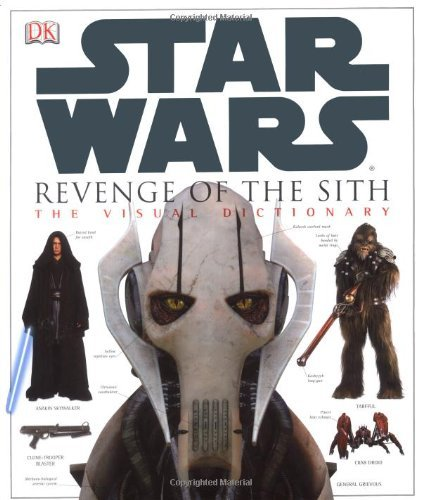 Revenge Of The Sith - Star Wars Episode 3 Visual Dictionary (Star Wars Episode 3 S.) by Jim Luceno (2-Apr-2005) Hardcover