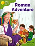 Oxford Reading Tree: Stage 7: More Storybooks A: Roman Adventure