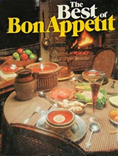 The Best of Bon Appetit: A Collection of Favorite Recipes from America's Leading Food Magazine