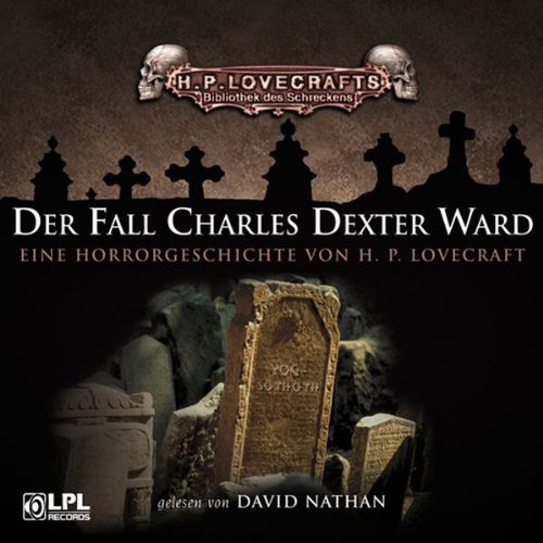 Der Fall Charles Dexter Ward audiobook cover art