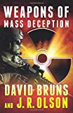 Weapons of Mass Deception (The WMD Files)
